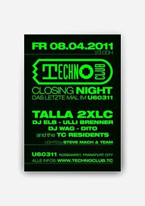 Technoclub zum vorläufig letzten Mal im U60311
