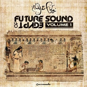Future Sound of Egypt Vol. 1 – mixed by Aly & Fila