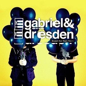 Mixed for Feet Vol. 1 – mixed by Gabriel & Dresden