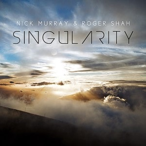 Nick Murray & Roger Shah pres. Singularity