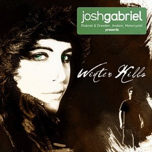 Josh Gabriel pres. Winter Kills – Album