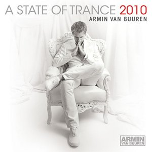 A State of Trance 2010 – mixed by Armin van Buuren