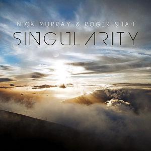 Nick Murray & Roger Shah pres. Singularity