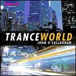 Trance World Volume 4 - mixed by John O'Callaghan